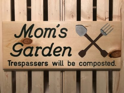 mom's garden wood sign