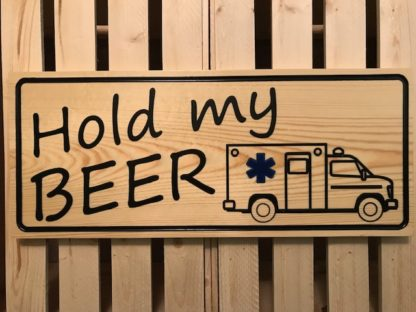 Hold my beer sign